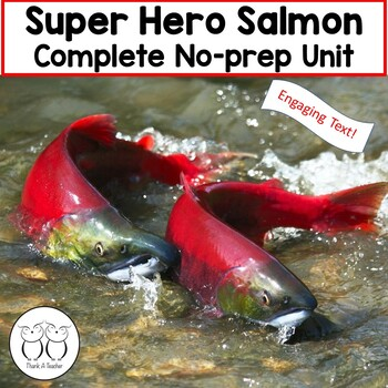 Superhero Salmon! Student Friendly Text, Activites and More!