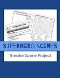 Superhero Scene Project