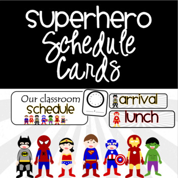 Superhero Schedule Cards {EDITABLE}