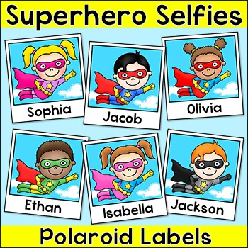 Superhero Name Tags Labels - Selfie Polaroids Classroom Decor