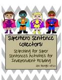 Superhero Sentence Collectors: Independent Reading & Center Activities