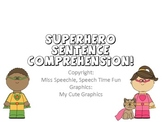 Superhero Sentence Comprehension