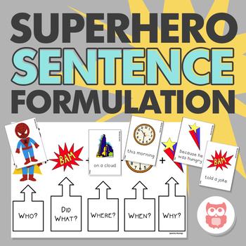 Superhero Sentence Formulation for Speech Therapy