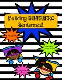 Superhero Sentences Freebie!