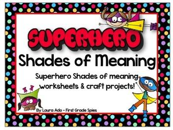 Superhero Shades of Meaning Adjective Practice & Superhero Craft