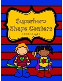 Superhero Shape Centers