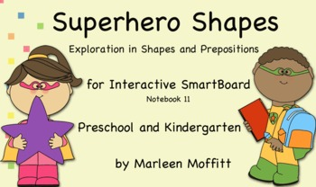 Superhero Shapes-Shapes and Prepositions for SmartBoard (Notebook 11)