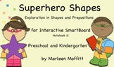 Superhero Shapes-Shapes and Prepositions for SmartBoard (N