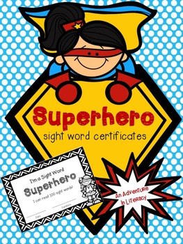 Superhero Sight Word Certificates by An Adventure in ...