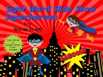 Sight Word Slide Show, Fry's First 100, Words 51-100, Superheroes