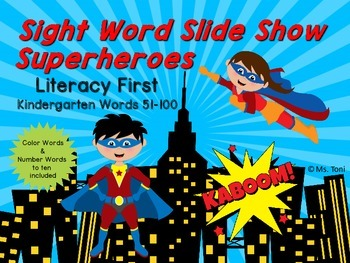 Sight Word Slide Show, Literacy First Kindergarten Words 51-100, Superheroes