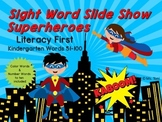 Sight Word Slide Show, Literacy First Kindergarten Words 5