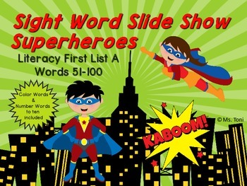 Sight Word Slide Show, Literacy First List A, Words 51-100, Superheroes