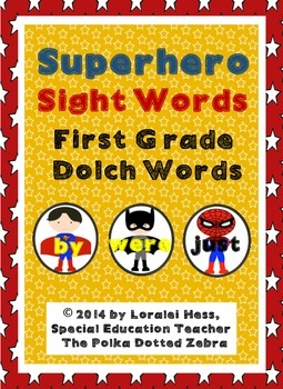 Superhero Sight Words:  First Grade Dolch Words