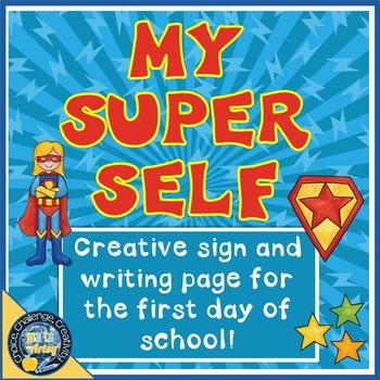 Superhero Sign and Writing Page No Prep