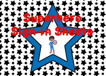Superhero Sign-in and Sign-out Sheets!