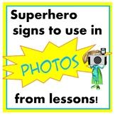 Superhero Signs for Photos