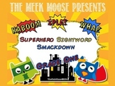 Superhero Smackdown - Dolch Sight Word Game - Grade One Words