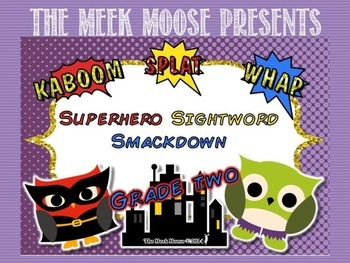 Superhero Smackdown - Dolch Sight Word Game - Grade Two Words