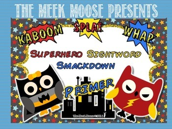 Superhero Smackdown - Dolch Sight Word Game - Primer