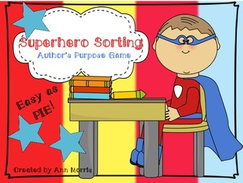 Superhero Sorting (Author's Purpose)