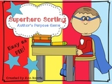 Superhero Sorting (Author's Purpose)