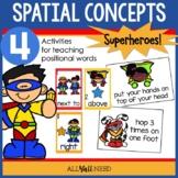 Superhero Spatial Strategies