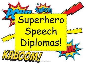Superhero Speech Diplomas