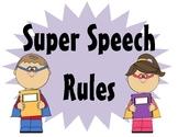 Superhero Speech Therapy Rules