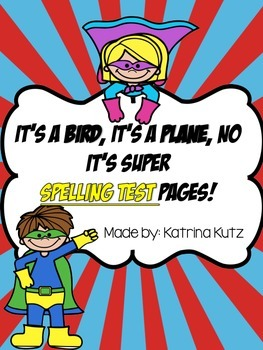 Superhero Spelling Test Pages