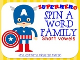 Superhero Spin A Word Family Short Vowels
