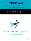 Superhero Squads (Greek Chorus)