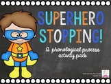 Superhero Stopping!