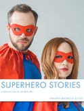 Superhero Stories - Lesson Plan
