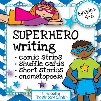 Superhero Writing: Story Packet, Character Cards, Comics