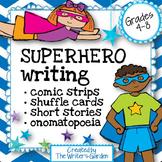 Superhero Writing: Story Packet, Character Cards, Comics
