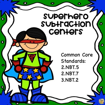 Subtraction Centers - 2 Digit with/without regrouping! Superhero Themed!  Gr 2-3