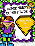 Superhero, Super POWER Ten Frame Activities & Printables