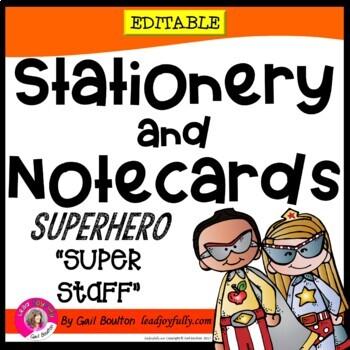 "Superhero ""Super Staff"" Editable Stationery!  (Principals/Assistant Principals)"