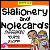 "Superhero ""Super Staff"" Editable Stationery with Matching"