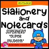 "Superhero ""Super Student"" EDITABLE Stationery! (Teachers o"