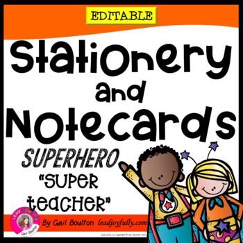 "Superhero ""Super Teacher"" EDITABLE Stationery! (Principals"