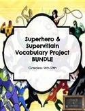 Superhero &  Supervillain Vocabulary Project BUNDLE