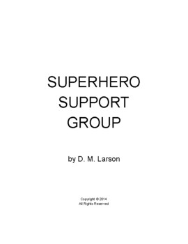 Superhero Support Group script for reader's theatre, plays and movies