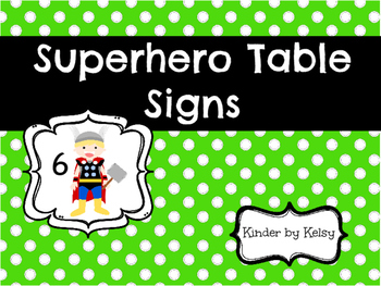 Superhero Table Signs
