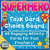 Superhero Task Card Choice Board for Fast Finishers