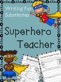 Superhero Teacher Writing - Emergency Substitute Writing