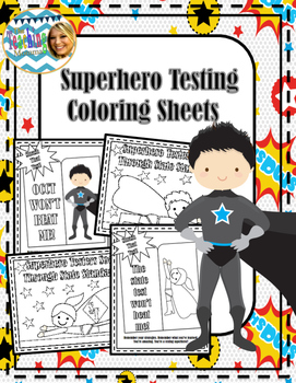 Superhero Testing Coloring Sheets
