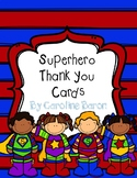 Superhero Thank-You Notes FREEBIE