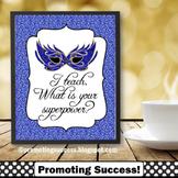 Purple Mask Superpower Classroom Theme, Teacher Appreciation Printable Poster